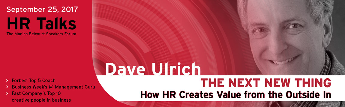 HR Talks Dave Ulrich / Monica Belcourt event Sept 25, 2017