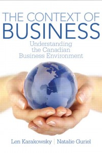 The Context of Business: Understanding the Canadian Business Environment